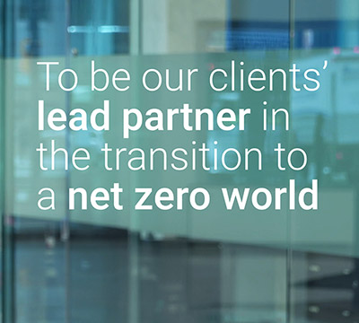 To be our clients' lead partner in the transition to a net zero world